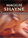 Twilight Phantasies (eBook)